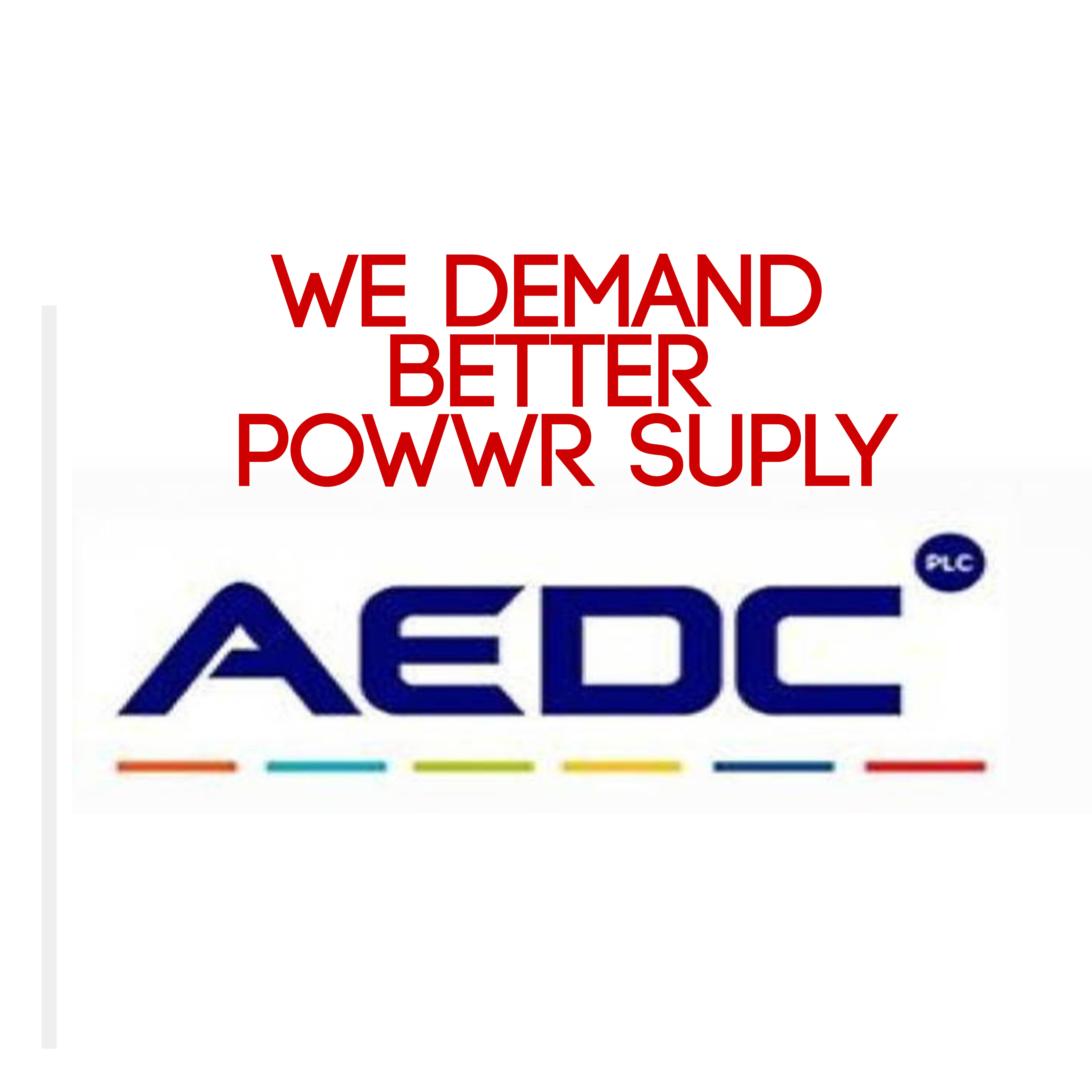 AEDC WE DEMAND BETTER POWER SUPPLY