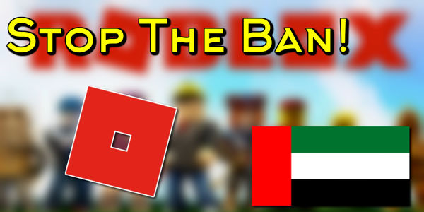 Unban Roblox in the UAE!